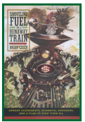 "Cover of book ""Shoveling Fuel for a Runaway Train"""
